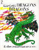 Eric Carle\'s DRAGONS DRAGONS & other creatures that never were