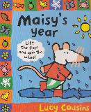 Maisy's year (Lift the flaps and spin the wheel)