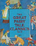 The Great Fairy Tale Classics: Vol. 2