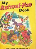 My Animal-Fun Book Five super animal stories!