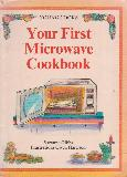Your First Microwave Cookbook - YOUNG COOKS