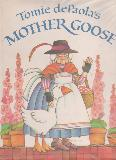 Tomie dePaola\'s MOTHER GOOSE