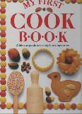 MY FIRST COOK BOOK A life-size guide to making fun things to eat