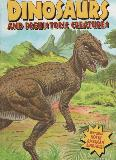 DINOSAURS AND PREHISTORIC CREATURES, Featuring North American Dinosaurs