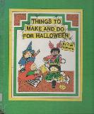 THINGS TO MAKE AND DO FOR HALLOWEEN