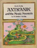 ANTRANIK and the Mystic Mountain. An Amenian Folk Tale