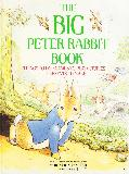 THE BIG PETER RABBIT BOOK: Things to do, Games to play, Stories, Presents to make