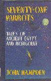 Seventy-One Parrots.  Tales of Ancience Egypt and Mongolia
