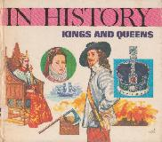 KINGS AND QUEENS - IN HISTORY