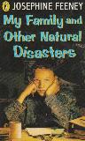 My Family and Other Natural Disasters