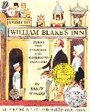 A VISIT TO WILLIAM BLAKE\'S INN: Poems for Innocent and Experienced Travelers