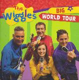 The wiggles BIG WORLD TOUR